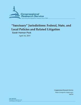 Sanctuary Jurisdictions by Sarah Herman Peck