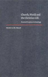 Cambridge Studies in Christian Doctrine: Series Number 7 by Nicholas M Healy