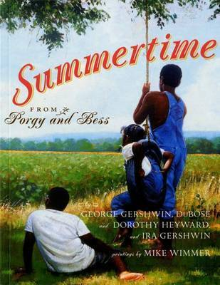 Summertime by DuBose Heyward
