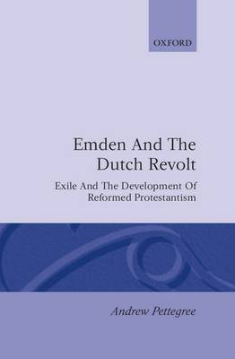 Emden and the Dutch Revolt by Andrew Pettegree image