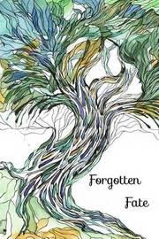 Forgotten Fate by Kathryn Gardenier image
