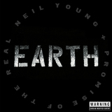 Earth by Neil Young + Promise of the Real