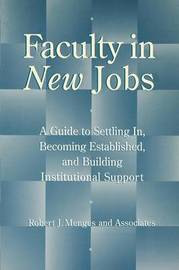 Faculty in New Jobs by Robert J Menges