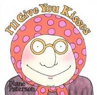 I'LL Give You Kisses by Diane Paterson image