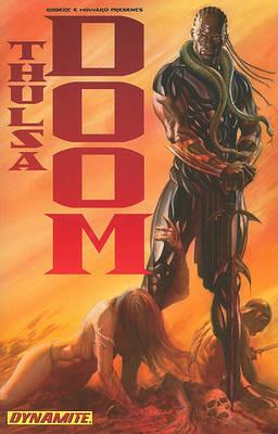 Robert E. Howard Presents Thulsa Doom by Arvid Nelson