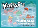Kapai's Thermal Adventure by Uncle Anzac