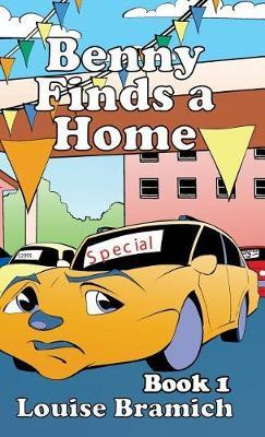 Benny Finds a Home by Louise Bramich