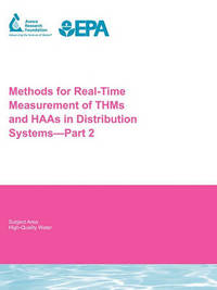 Methods for Real-Time Measurement of THMs and HAAs in Distribution Systems - Part 2 by G Emmert