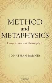 Method and Metaphysics by Jonathan Barnes