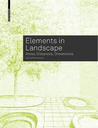 Elements in Landscape by Astrid Zimmermann