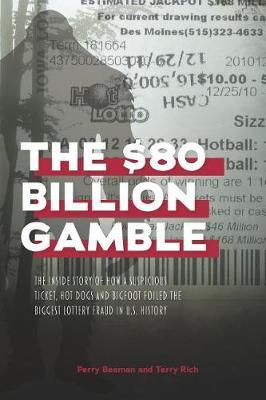 The $80 Billion Gamble by Terry Rich