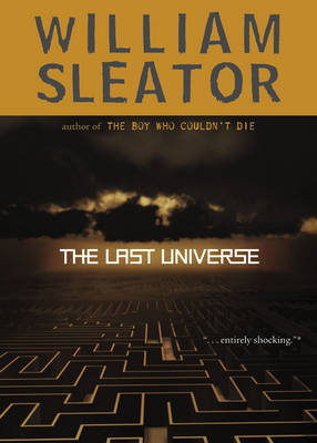 The Last Universe by William Sleator image