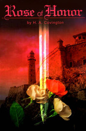 Rose of Honor by H.A. Covington image