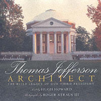 Thomas Jefferson: Architect: Architect by Howard