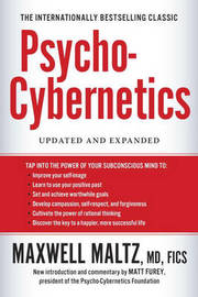 Psycho-Cybernetics by Maxwell Maltz