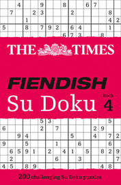 The Times Fiendish Su Doku Book 4 by Puzzler Media