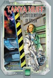 A Confederation Of Valor by Tanya Huff