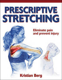 Prescriptive Stretching by Kristian Berg