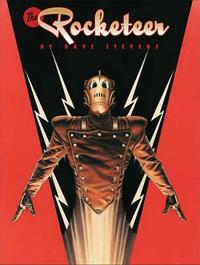 The Rocketeer The Complete Adventures Deluxe Edition by Dave Stevens