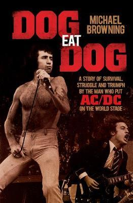 Dog Eat Dog by Michael Browning