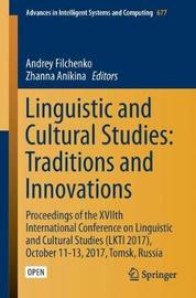 Linguistic and Cultural Studies: Traditions and Innovations image