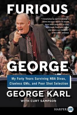 Furious George by George Karl