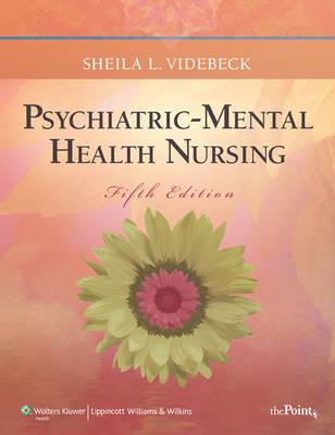 Psychiatric-Mental Health Nursing by Sheila L Videbeck image