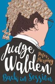 Judge Walden by Peter Murphy