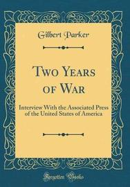 Two Years of War by Gilbert Parker image