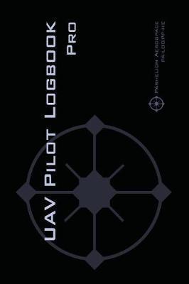 Uav Pilot Logbook Pro by Michael L Rampey