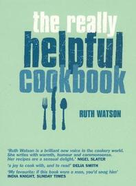 The Really Helpful Cookbook by Ruth Watson image
