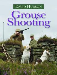 Grouse Shooting by David Hudson