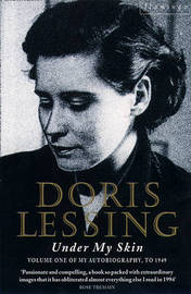 Under My Skin by Doris Lessing