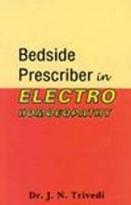 Bedside Prescriber in Elecro Homoeopathy by J.N. Trivedi image