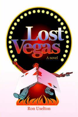 Lost Vegas by Ron Uselton