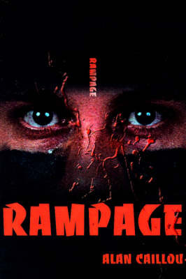 Rampage by Alan Caillou