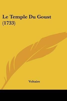 Le Temple Du Goust (1733) by Voltaire