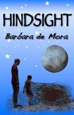 Hindsight: The Monaco Trilogy Book Three by Barbara De Mora image