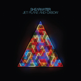 Jet Plane And Oxbow (LP) by Shearwater