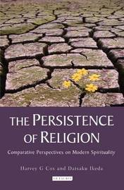 The Persistence of Religion by Harvey G. Cox