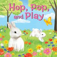 Hop, Pop, and Play by Andrews McMeel Publishing