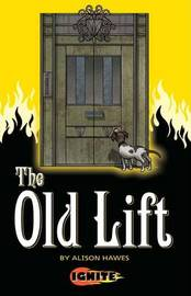 The Old Lift by Alison Hawes