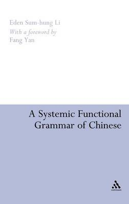 Systemic Functional Grammar of Chinese by Eden Sum-Hung Li image