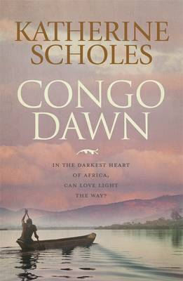 Congo Dawn by Katherine Scholes