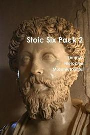 Stoic Six Pack 2 by Seneca