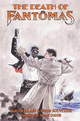 The Death of Fantomas by Pierre Souvestre
