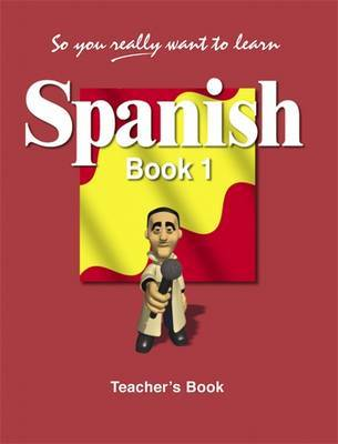 So You Really Want to Learn Spanish: Book 1 by Mike Bolger image