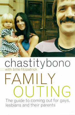 Family Outing by Chastity Bono