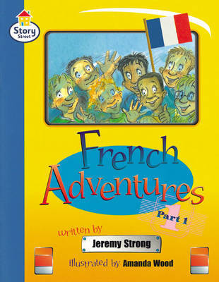 French Adventures: Part 1 by Jeremy Strong