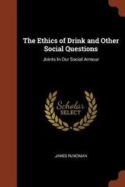 The Ethics of Drink and Other Social Questions by James Runciman image